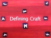 Defining Craft